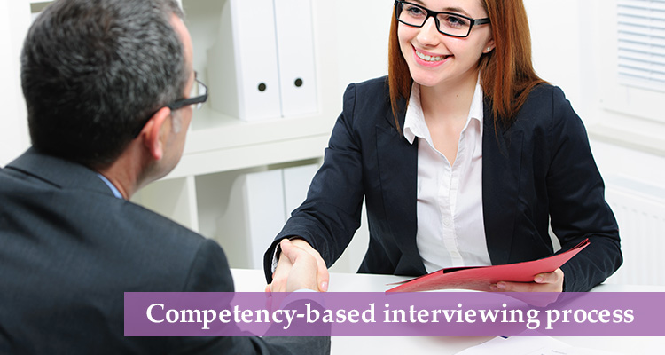 Competency-based interviewing process