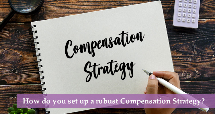 Employee Compensation Strategy